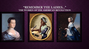 "TEA TALKS: ""Remember the Ladies"""