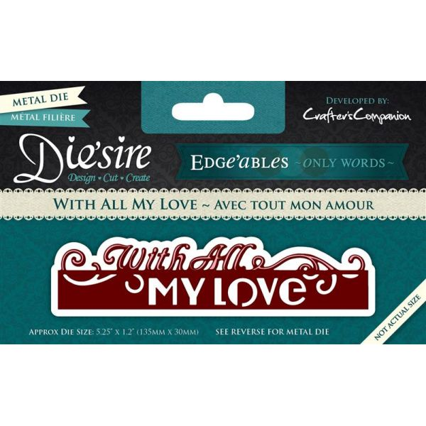 Die'sire Edge'ables Die Collection - With All My Love