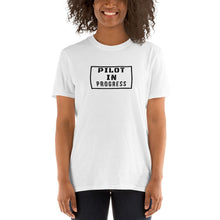 Load image into Gallery viewer, Short-Sleeve Unisex T-Shirt - Pilot in progress - PilotHangout