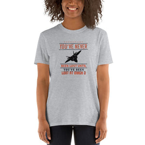 Unisex Pilot T-Shirt Funny  - You've never been lost until you've been lost at Mach 3 - PilotHangout