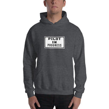 Load image into Gallery viewer, Unisex Hoodie - Pilot Hoodie - Pilot in progress - PilotHangout