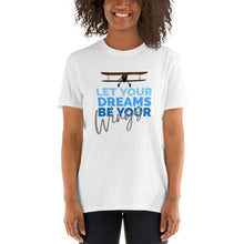 Load image into Gallery viewer, Unisex Pilot T-Shirt Funny  - Let Your Dreams Be Your Wings - PilotHangout