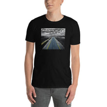 Load image into Gallery viewer, Unisex Pilot T-Shirt Funny - A mile of highway will take you just one mile, but a mile of runway will take you anywhere - PilotHangout