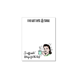 The Mad Padder Witty Women Caffeinate & Hope For Best Notepad