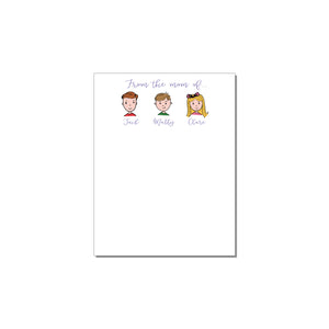 FROM THE MOM OF... THREE CHILDREN PERSONALIZED NOTEPAD
