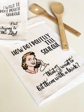 Load image into Gallery viewer, WITTY WOMEN FLOUR SACK DISH TOWELS