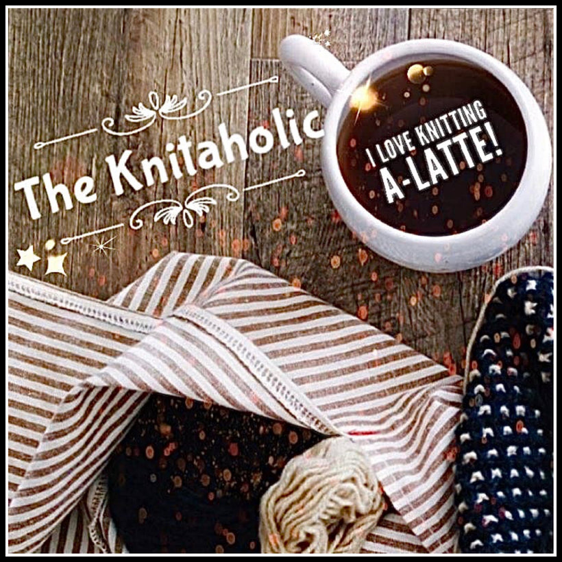 The Knitaholic