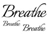 Breathe Temporary Tattoo-Script Tattoos