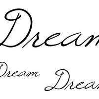 Dream Temporary Tattoo-Script Tattoos