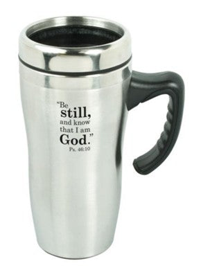 TRAVEL MUG: BE STILL AND KNOW