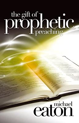 GIFT OF PROPHETIC PREACHING