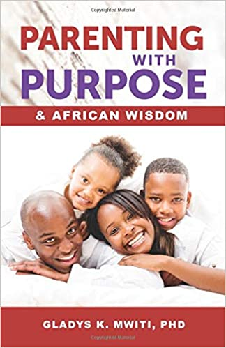 PARENTING WITH PURPOSE & AFRICA