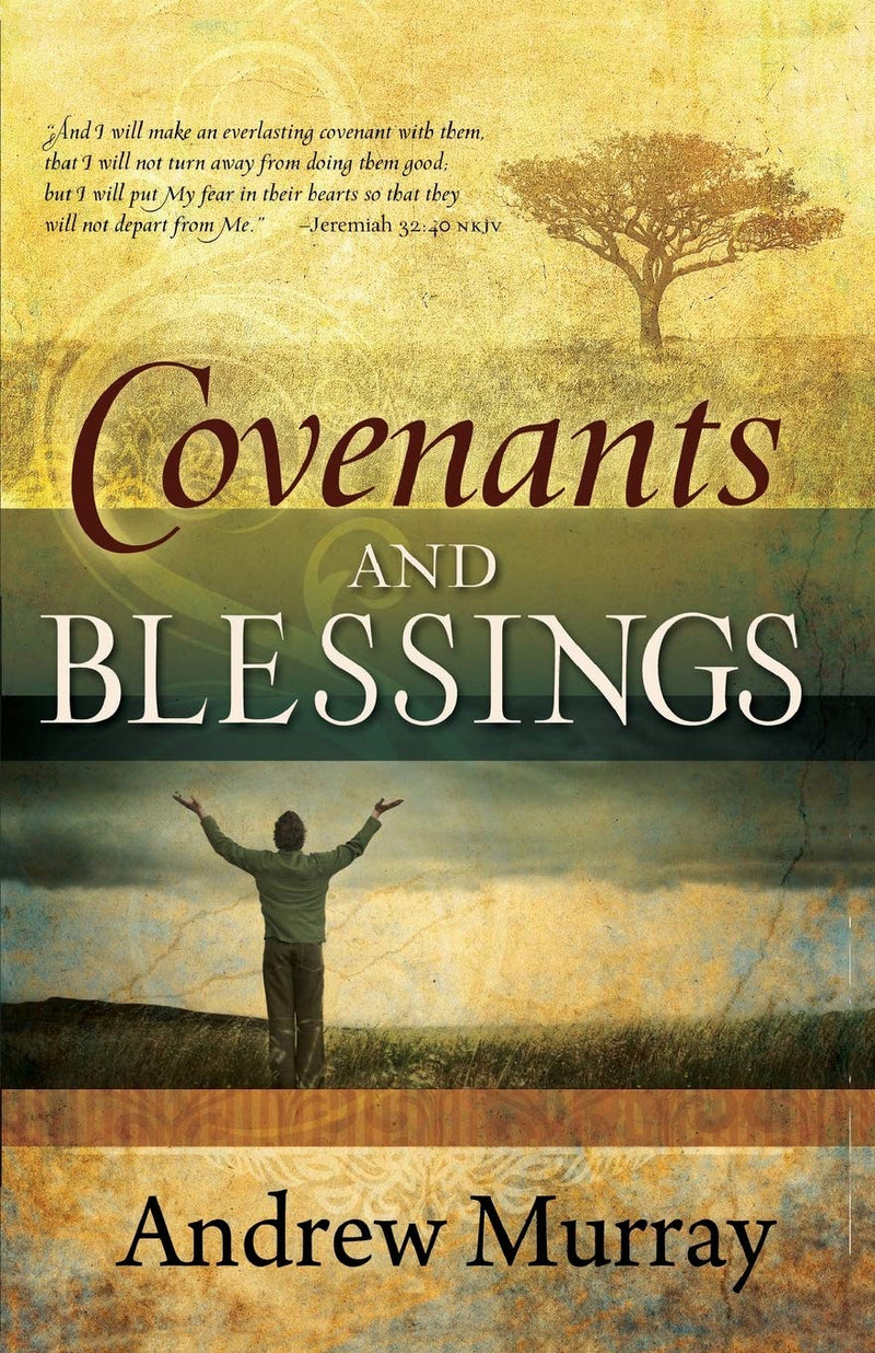 COVENANTS AND BLESSING
