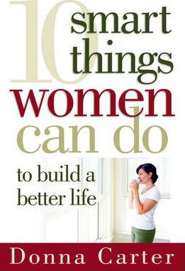 10 SMART THINGS WOMEN CAN DO