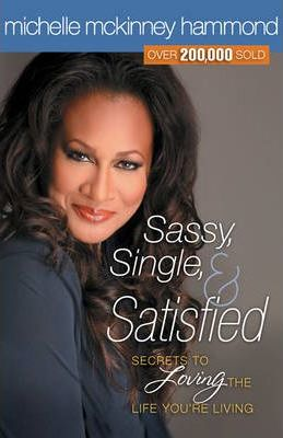 SASSY, SINGLE & SATISFIED