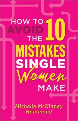 HOW TO AVOID 10 MISTAKES SINGL