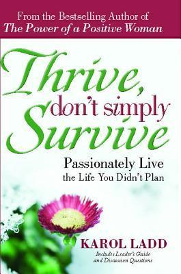 THRIVE,DONT SIMPLY SURVIVE