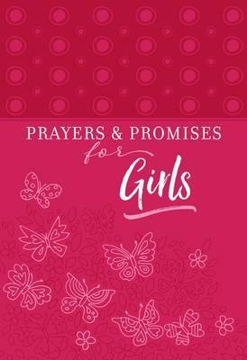 PRAYERS & PROMISES FOR GIRLS