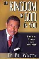 KINGDOM OF GOD IN YOU-  Discover the Greatness of God's Power Within