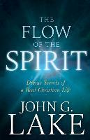 FLOW OF THE SPIRIT
