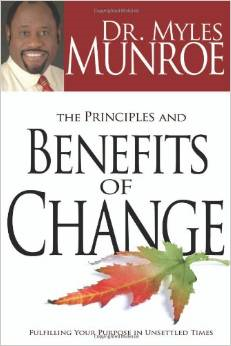 PRINCIPLES & BENEFITS OF CHANGE
