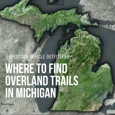 Where to Find Overland Trails in Michigan