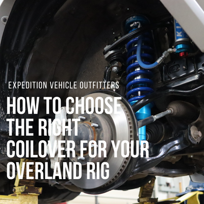 How to Choose the Right Coilover for Your Overland Rig