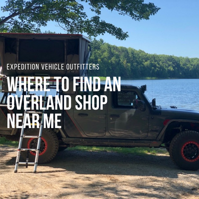Where to find an Overland Shop Near Me