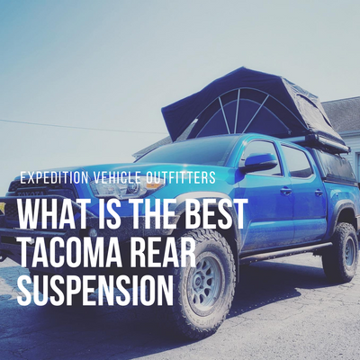What is the best Tacoma rear suspension?