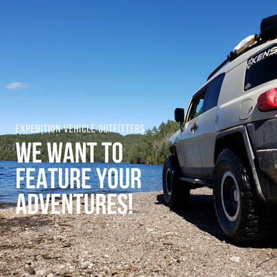 Become a Featured Explorer with Expedition Vehicle Outfitters