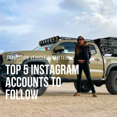 Top 5 Overland Instagram Accounts to Follow