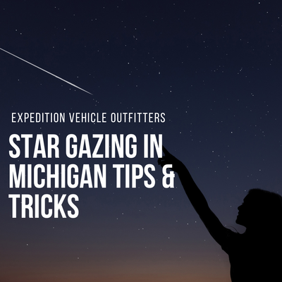 Star Gazing in Michigan Tips & Tricks