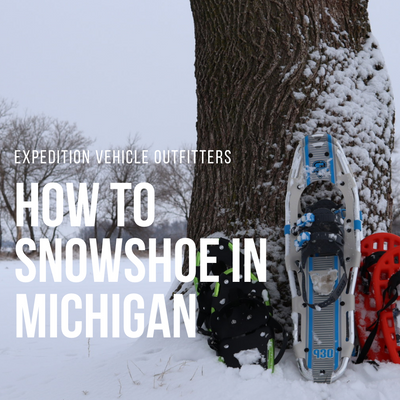 How to Snowshoe in Michigan