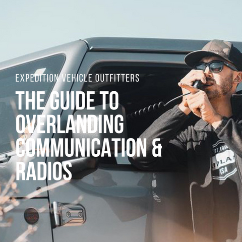 The guide to overlanding communication & radios