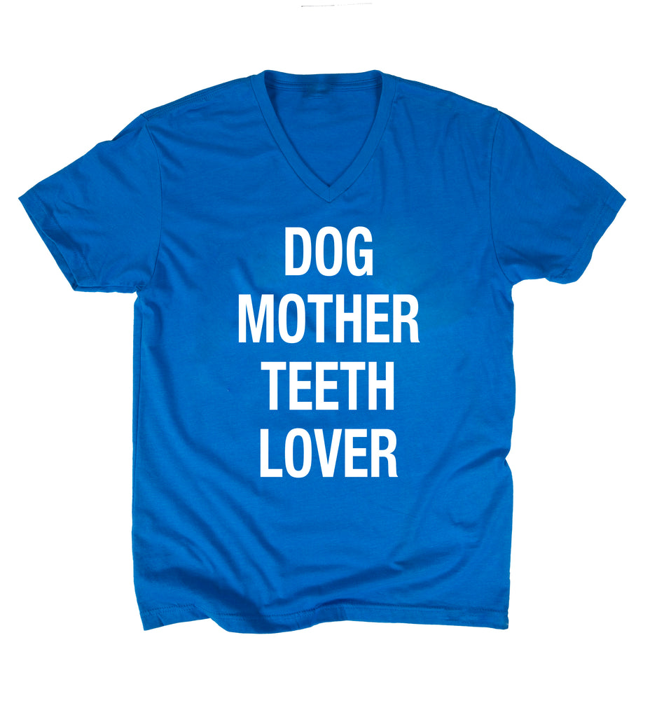 Dog Mother Teeth Lover
