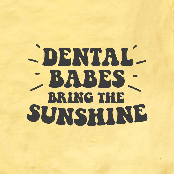 Dental Babes Bring the Sunshine