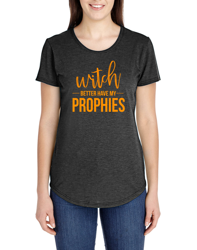 Witch Better Have My Prophies