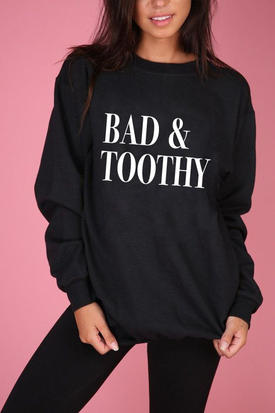Bad & Toothy