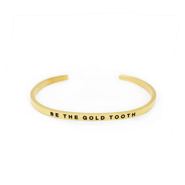 Be the Gold Tooth Bracelet