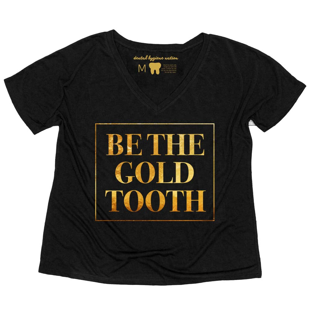 Be The Gold Tooth