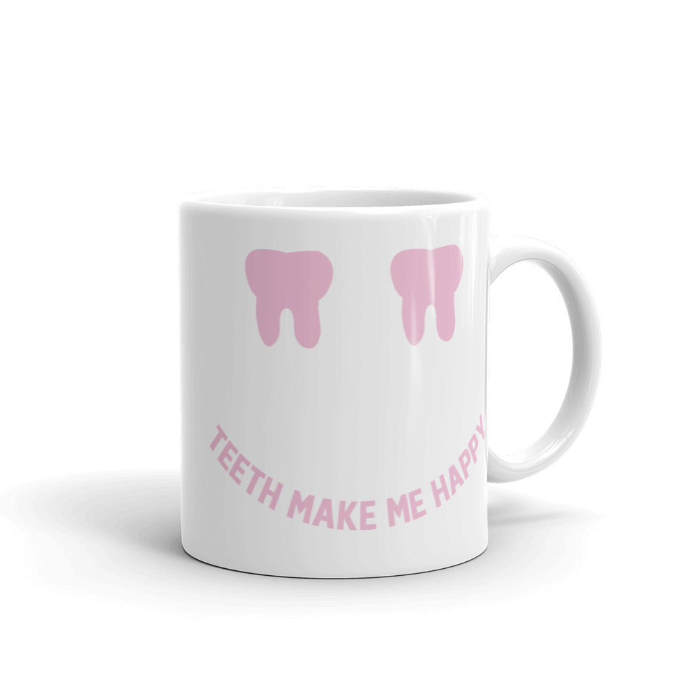 Teeth Make Me Happy - Mug