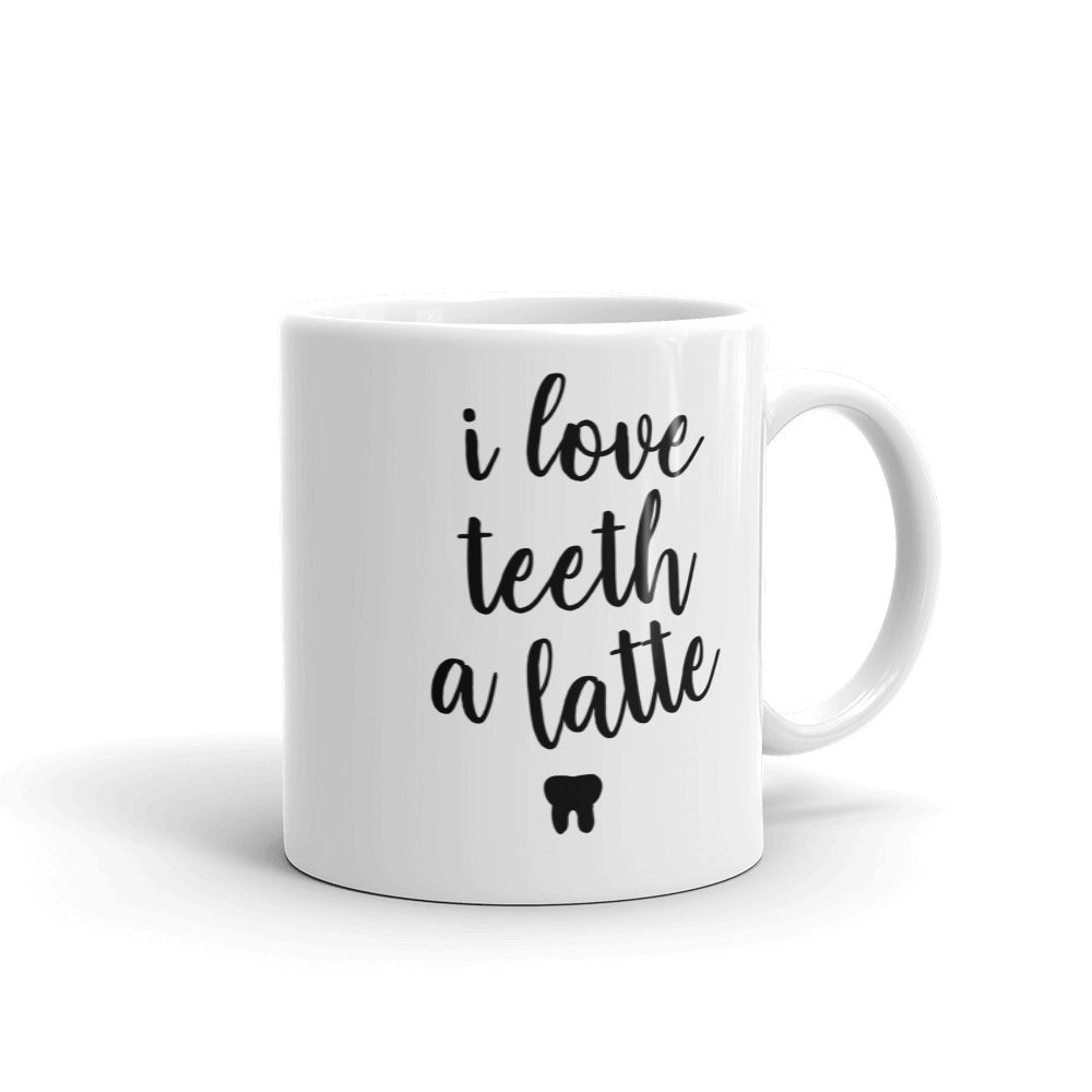 I love teeth a latte - Mug