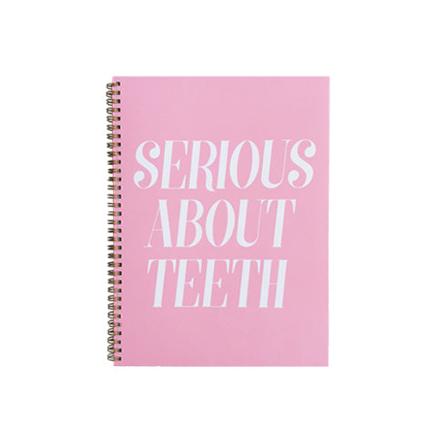 Serious About Teeth Notebook