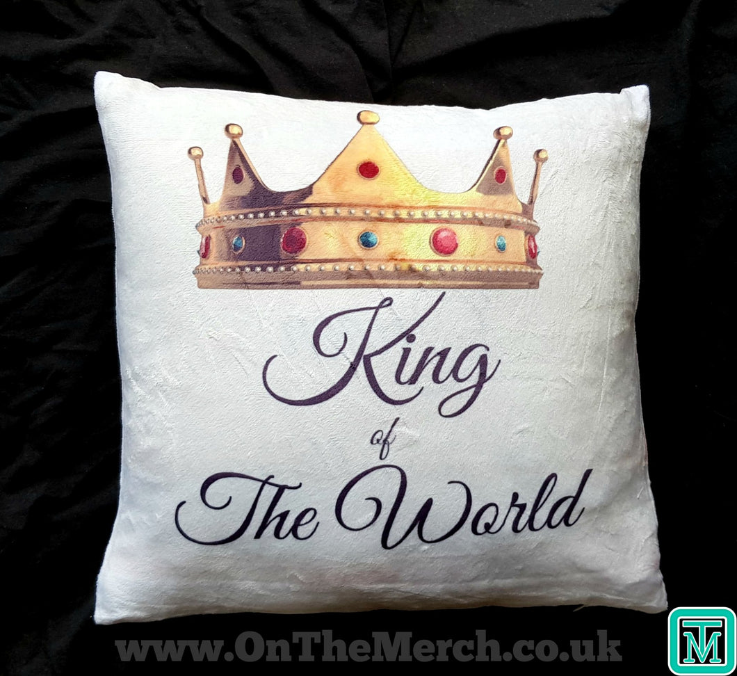 King of The World Cushion - On The Merch