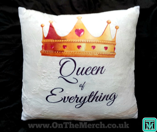 Queen of Everything Cushion - On The Merch