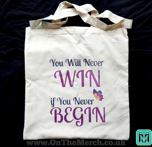 Win to Begin Tote Bag - On The Merch
