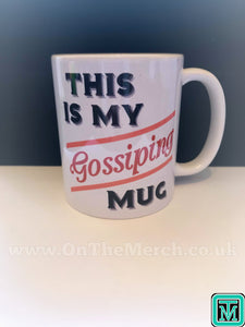 This is My Gossiping Mug - On The Merch
