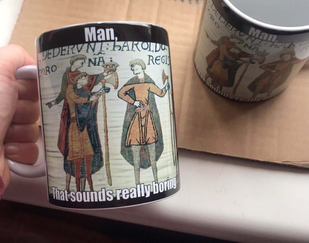 Medieval Man That Sounds Really Boring Mug