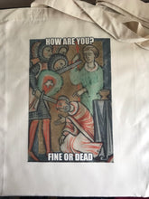 Load image into Gallery viewer, Medieval Fine or Dead Meme Tote Bag
