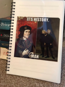 It's History, Man Medieval Meme A5 Notebook